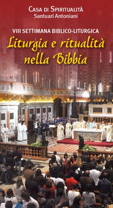21-24.09.2014, CAMPOSAMPIERO (PD): Liturgia e Ritualità nella Bibbia @ Casa di Spiritualità | Camposampiero | Veneto | Italia