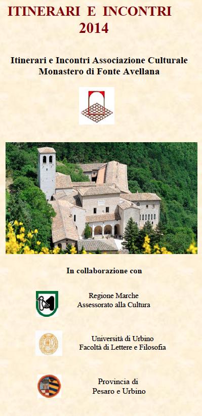 5-6-7.09.2014, FANO - Itinerari e Incontri Associazione Culturale Monastero di Fonte Avellana @ Monastero di Fonte Avellana