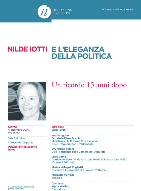 04.12.2014, ROMA: Nilde Iotti e l'eleganza della politica (a Palazzo Montecitorio) @ Sala Aldo Moro - Camera dei Deputati - Palazzo di Montecitorio (Roma) | Roma | Lazio | Italia