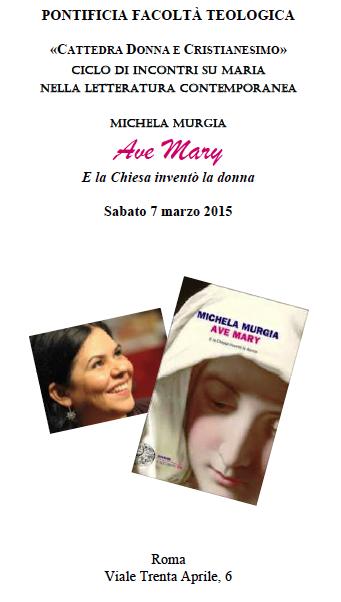 07.03.2015, ROMA: CICLO DI INCONTRI SU MARIA NELLA LETTERATURA CONTEMPORANEA @ PONTIFICIA FACOLTÀ TEOLOGICA | Roma | Lazio | Italia