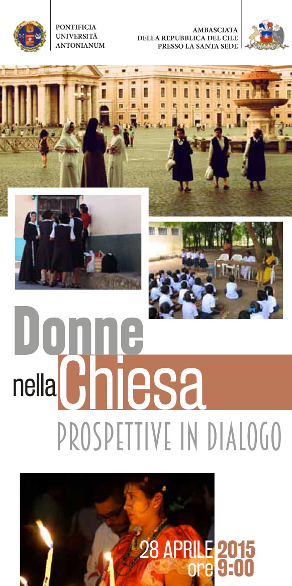 28.04.2015, ROMA: Convegno Donne nella Chiesa - Pontificia Università Antonianum @ Pontificia Università Antonianum | Roma | Lazio | Italia