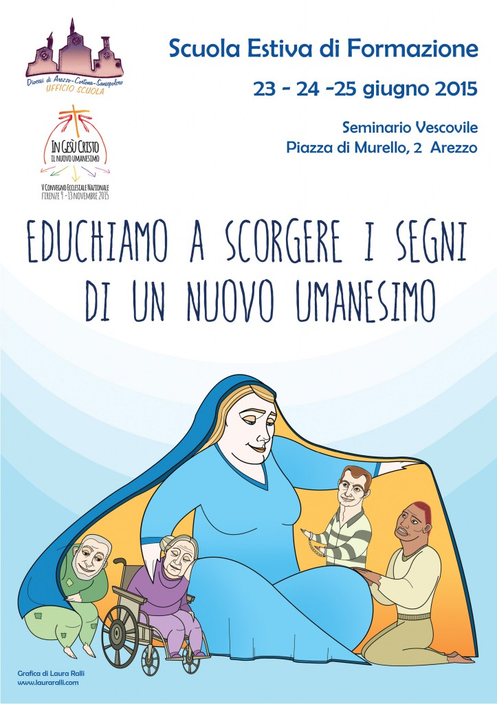 23-24-25.06.2015, AREZZO: Educhiamo a scorgere i segni di un nuovo umanesimo @ Seminario Vescovile Arezzo | Arezzo | Toscana | Italia