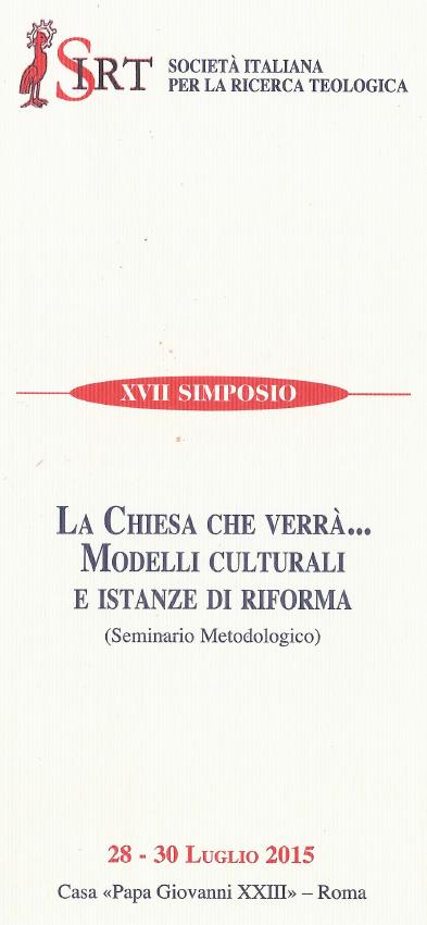 """28-30.07.2015, ROMA: Seminario Metodologico """"La chiesa che verrà"""" @ Casa Papa Giovanni XXIII"""