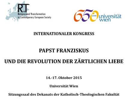 14-17.10.2015, Vienna: PAPST FRANZISKUS UND DIE REVOLUTION DER ZÄRTLICHEN LIEBE