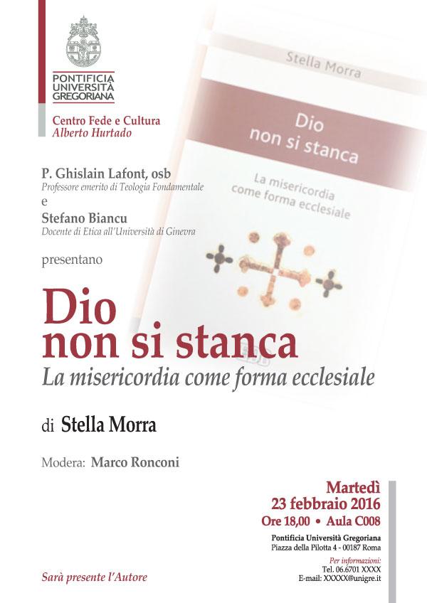 23.02.2016, ROMA: Dio non si stanca - La misericordia come forma ecclesiale @ Pontificia Università Gregoriana | Roma | Lazio | Italia