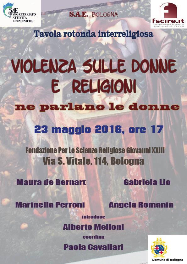 23.05.2016, BOLOGNA: Violenza sulle donne e religioni @ Fondazione Per Le Scienze Religiose Giovanni XXIII | Bologna | Emilia-Romagna | Italia