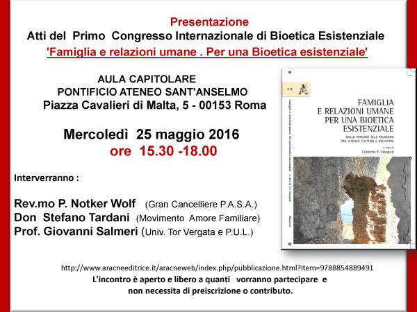 25.05.2016, ROMA: Famiglia e relazioni umane. Per una bioetica esistenziale. @ Aula Capitolare Pontificio Ateneo Sant'Anselmo | Roma | Lazio | Italia