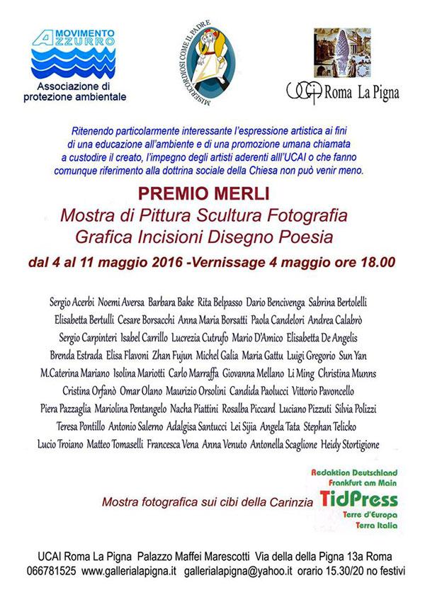 04-11.05.2016, ROMA: Mostra di pittura, scultura, fotografia, grafica, incisioni, disegno @ UCAI, Roma La Pigna, Palazzo Maffei Marescotti | Roma | Lazio | Italia