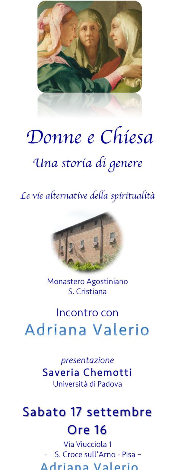 17.09.2016, PISA: Incontro con Adriana Valerio - Donne e Chiesa @ Monastero Agostiniano S. Cristina | Santa Croce sull'Arno | Toscana | Italia