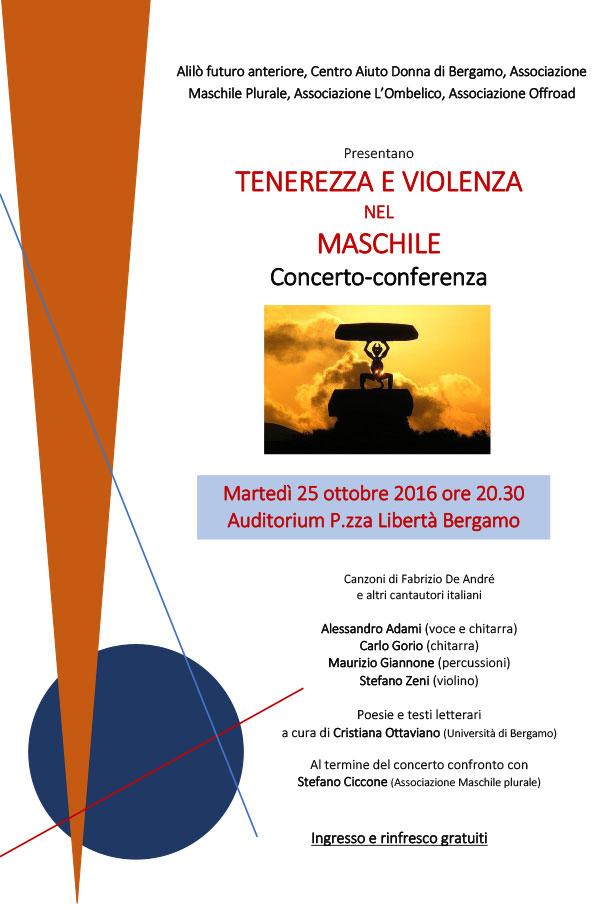25.10.2016, BERGAMO:  concerto-conferenza /Tenerezza e violenza  nel maschile/ @ Auditorium di P.zza Libertà (Bg) | Urgnano | Lombardia | Italia