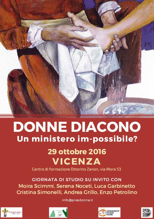 29.10.2016, VICENZA: DONNE DIACONO, un ministero im-possibile? @ Centro di formazione Ottorino Zanon | Vicenza | Veneto | Italia