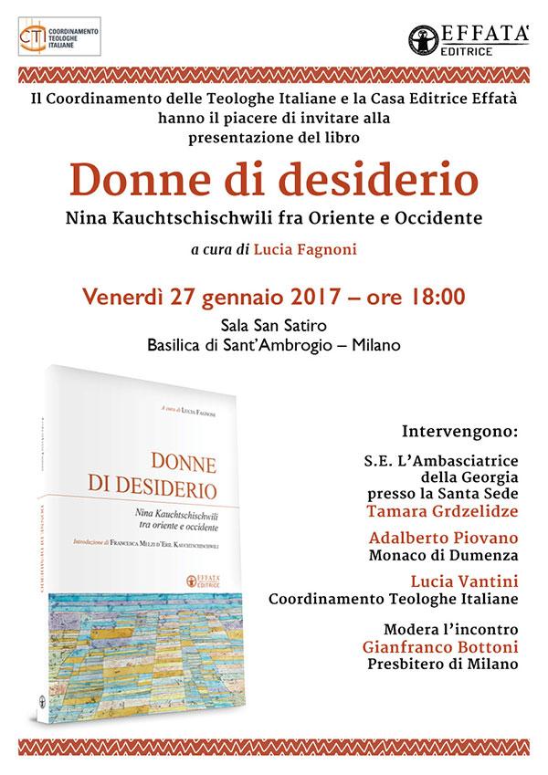 """27.01.2017, MILANO: Presentazione """"Donne di desiderio"""" - CTI e Casa Editrice Effatà @ Basilica S. Ambrogio (Sala S. Satiro) - Milano"""