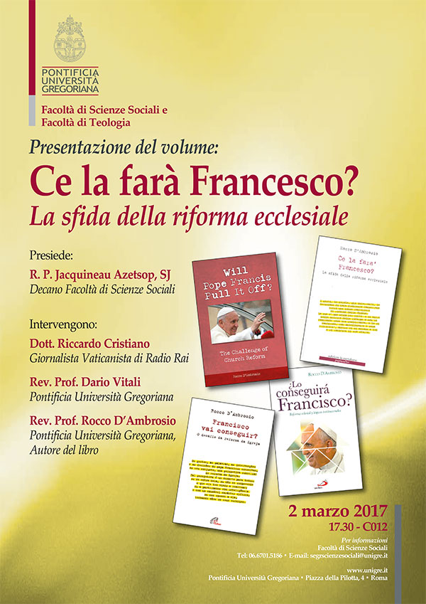 02.03.2017, ROMA: Ce la farà Francesco? La sfida della riforma ecclesiale @ Pontificia Università Gregoriana | Roma | Lazio | Italia