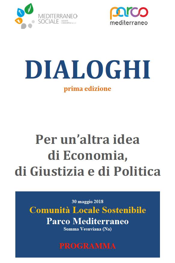30.05.2018, NAPOLI: DIALOGHI, Per un'altri idea di Economia, di Giustizia e di Politica @ Parco Mediterraneo - Somma Vesuviana