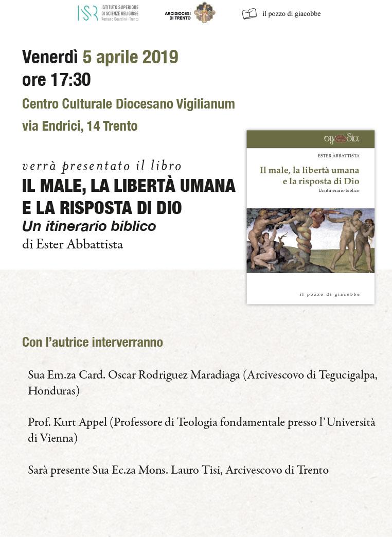 """05.04.2019, TRENTO: Presentazione libro """"Il male, la libertà umana e la risposta di Dio"""" @ Centro Culturale Diocesano Vigilianum"""