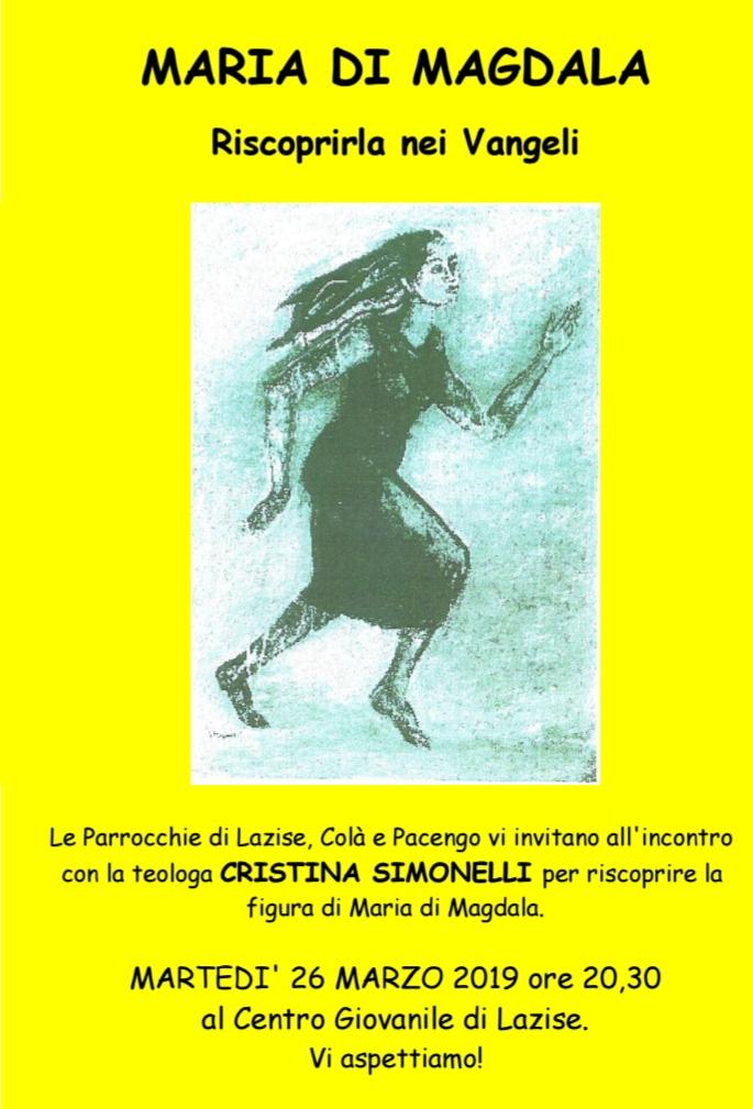 """26.03.2019, LAZISE (VR): Incontro con Cristina Simonelli """"Maria di Magdala, riscoprirla nei Vangeli"""" @ Centro Giovanile di Lazise (Lago di Garda - VR)"""