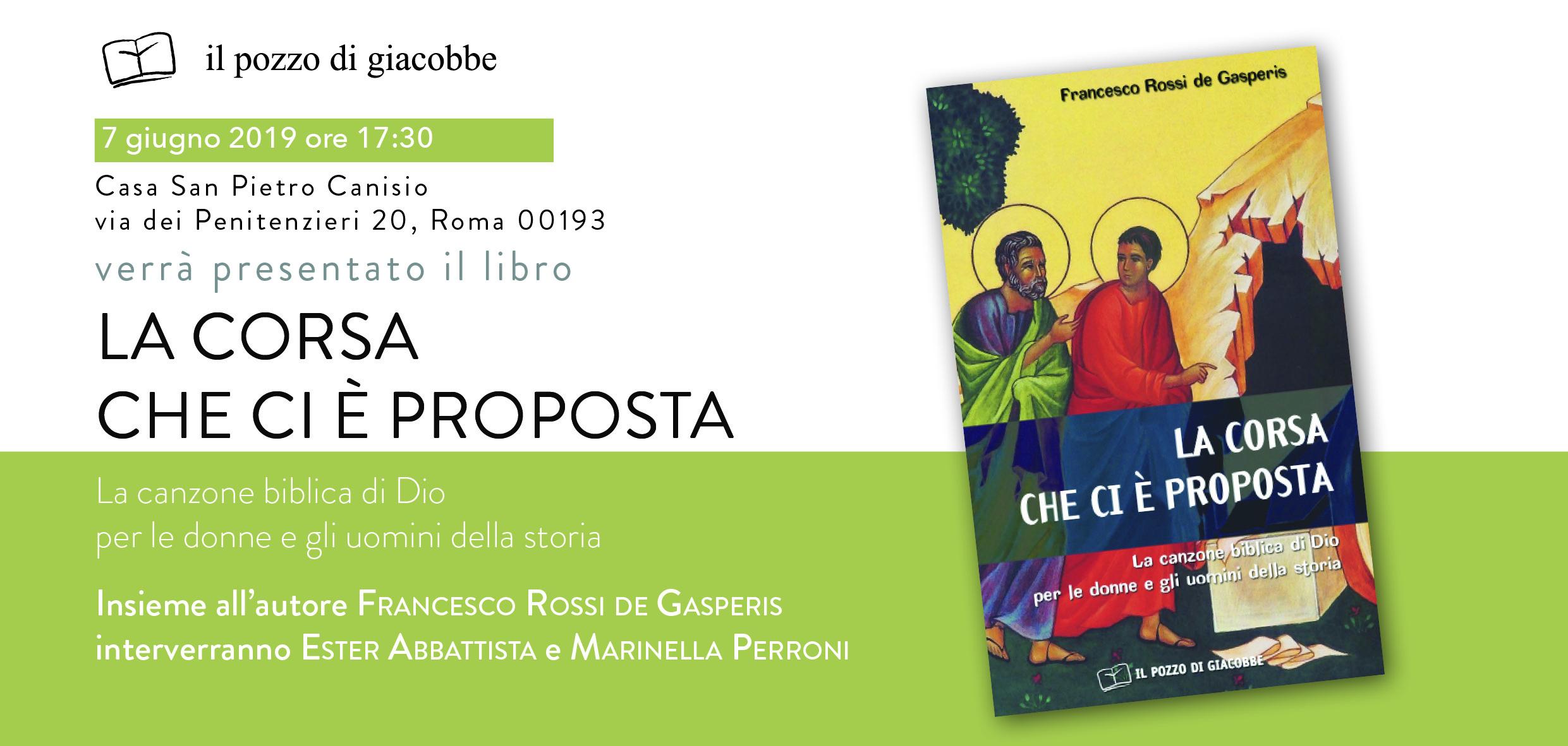 """07.06.2019, ROMA: Presentazione """"La corsa che ci è proposta"""" - dialogo con l'autore Francesco Rossi de Gasperis @ Casa San Pietro Canisio"""