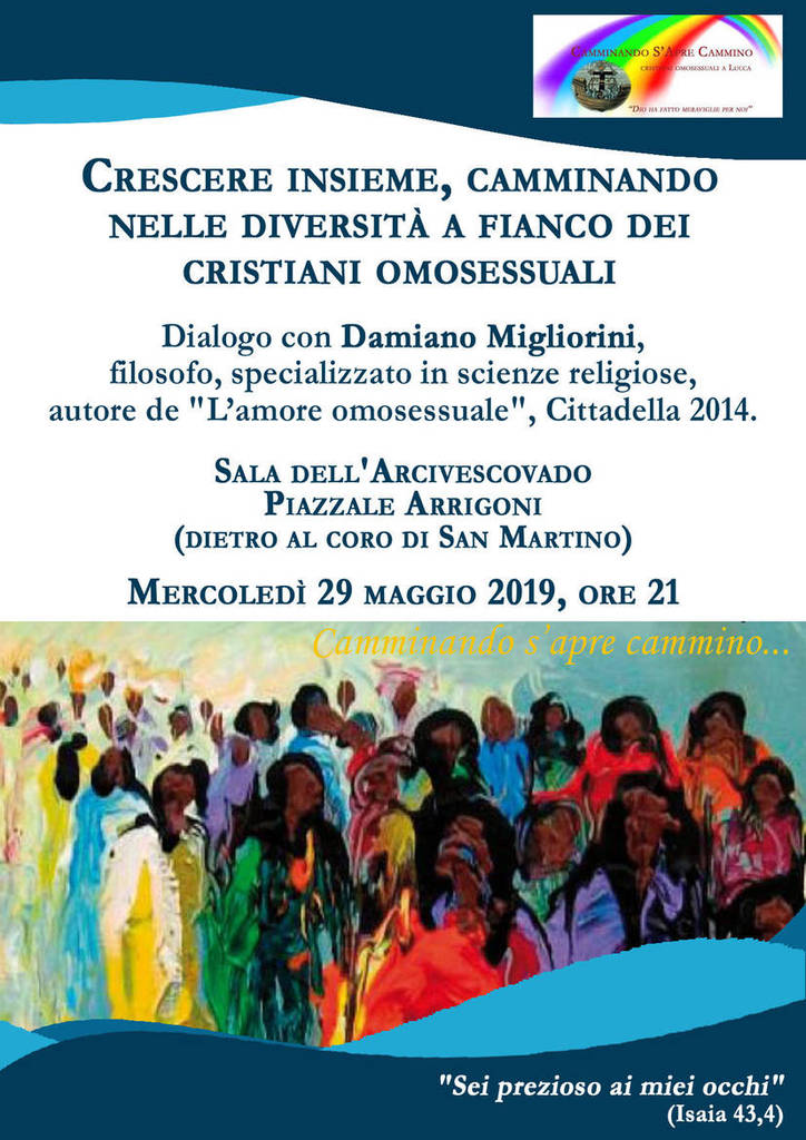 29.05.2019, LUCCA: Crescere insieme, camminando nelle diversità, a fianco dei cristiani omosessuali @ Arcivescovato di Lucca