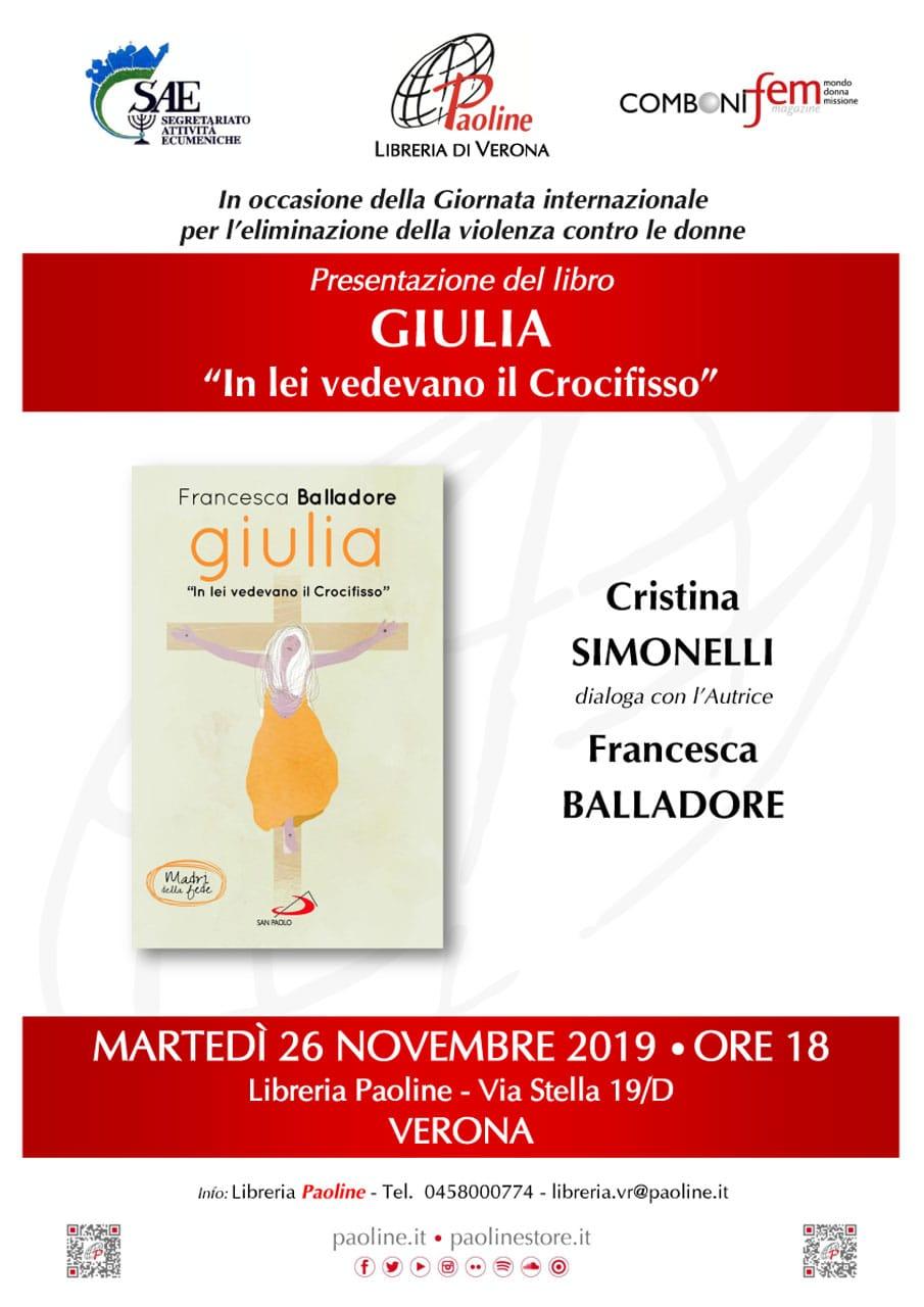 """26.11.2019, VERONA: Presentazione volume """"Giulia. In lei vedevano il Crocifisso"""" @ Libreria Paoline Verona"""