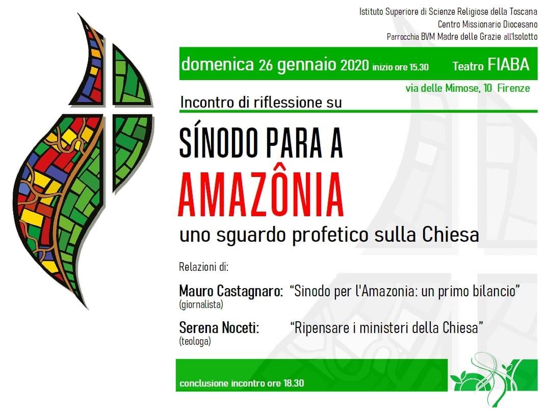 26.01.2020, FIRENZE: Sinodo per l'Amazzonia - Uno sguardo profetico sulla Chiesa @ Teatro FIABA