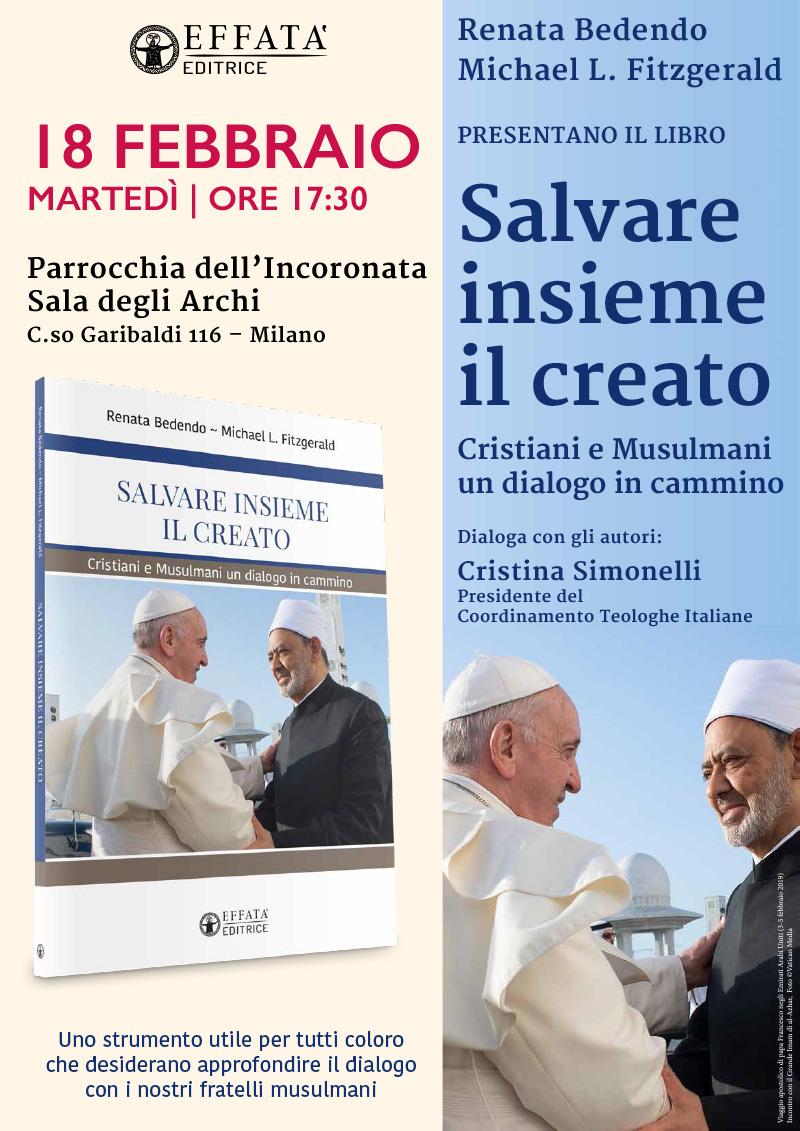18.02.2020, MILANO: Salvare insieme il Creato. Cristiani e Musulmani un dialogo in cammino @ Parrocchia dell'Incoronata - Sala degli Archi
