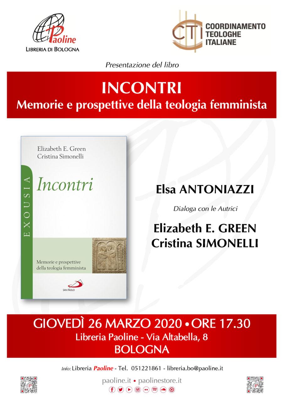 """26.03.2020, BOLOGNA: Presentazione volume """"Incontri"""", con Elizabeth E. Green e Cristina Simonelli @ Libreria Paoline"""