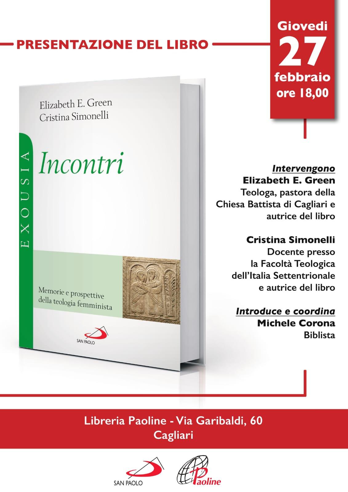 """27.02.2020, CAGLIARI: Presentazione """"Incontri"""" - con Elizabeth E. Green e Cristina Simonelli @ Libreria Paoline - Cagliari"""