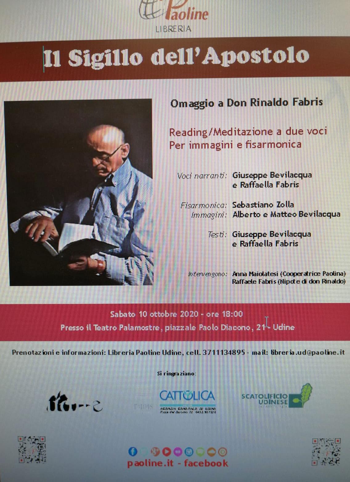 10.10.2020, UDINE: Il Sigillo dell'Apostolo, Omaggio a d. Rinaldo Fabris. Reading / Meditazione a due voci