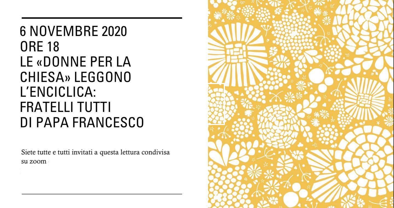 """06.11.2020, ONLINE: Lettura condivisa dell'enciclica """"Fratelli tutti"""""""